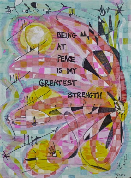 Being at Peace is My Greatest Strength