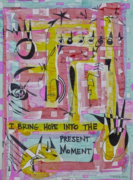 I Bring Hope into The Present Moment